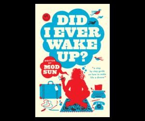 Did-I-Ever-Wake-Up-Mod-Sun